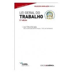 LEI GERAL DO TRABALHO - EDIÇÃO ACADÉMICA