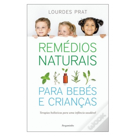 REMÉDIOS NATURAIS PARA BEBÉS E CRIANÇAS