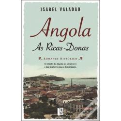 ANGOLA: AS RICAS-DONAS